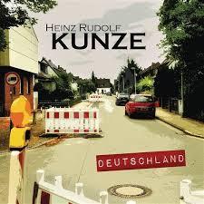 Heinz Rudolf Kunze: Deutschland