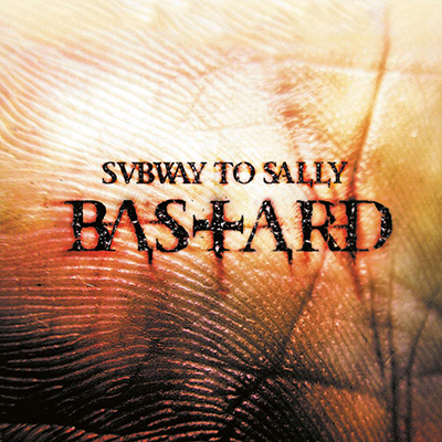 Subway to Sally: Bastard